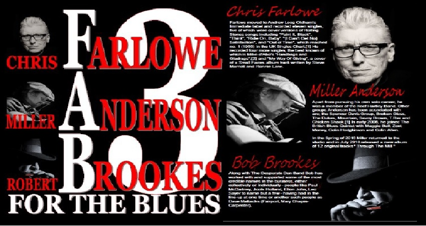 LOOK OUT! YET ANOTHER RETURN!  GIG! CHRIS FARLOWE, MILLER ANDERSON & BOB BROOKES