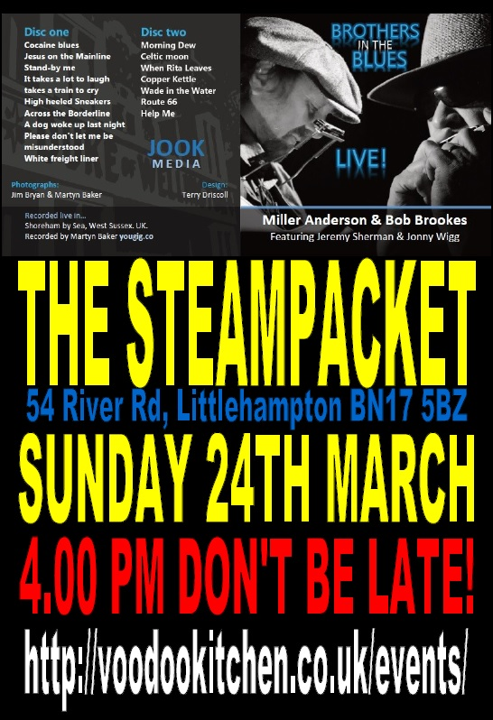 BROTHERS IN THE BLUES BACK AT THE STEAMPACKET LITTLEHAMPTON