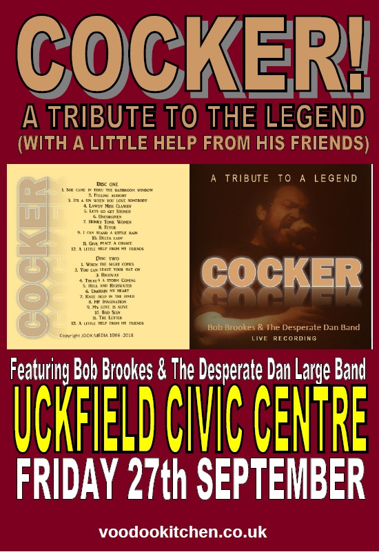 COCKER: A TRIBUTE TO THE LEGEND AT UCKFIELD CIVIC CENTRE