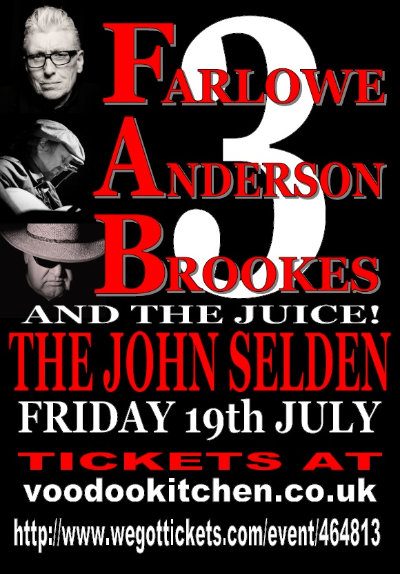 FARLOWE ANDERSON BROOKES & THE JUICE AT THE JOHN SELDEN WORTHING
