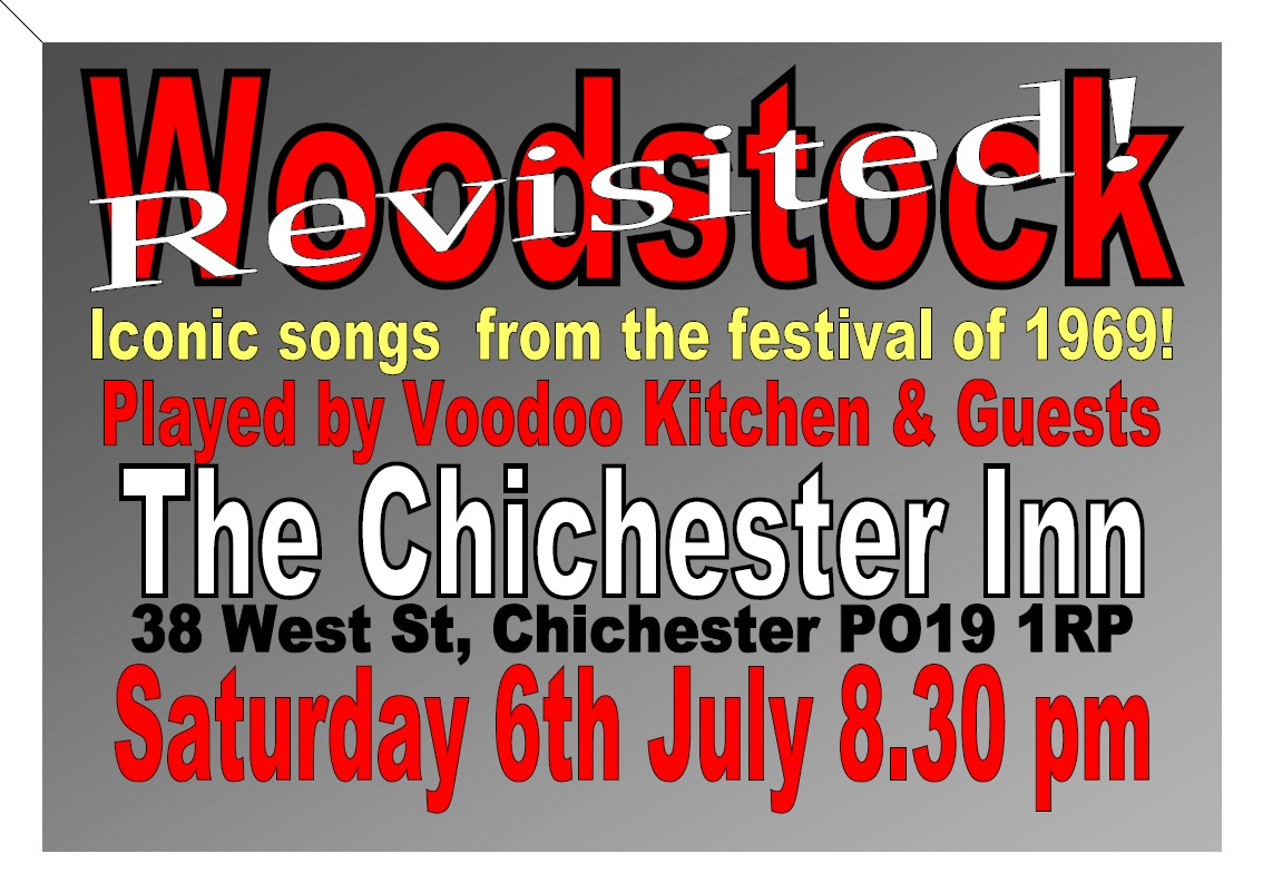 WOODSTOCK REVISITED AT THE CHICHESTER INN