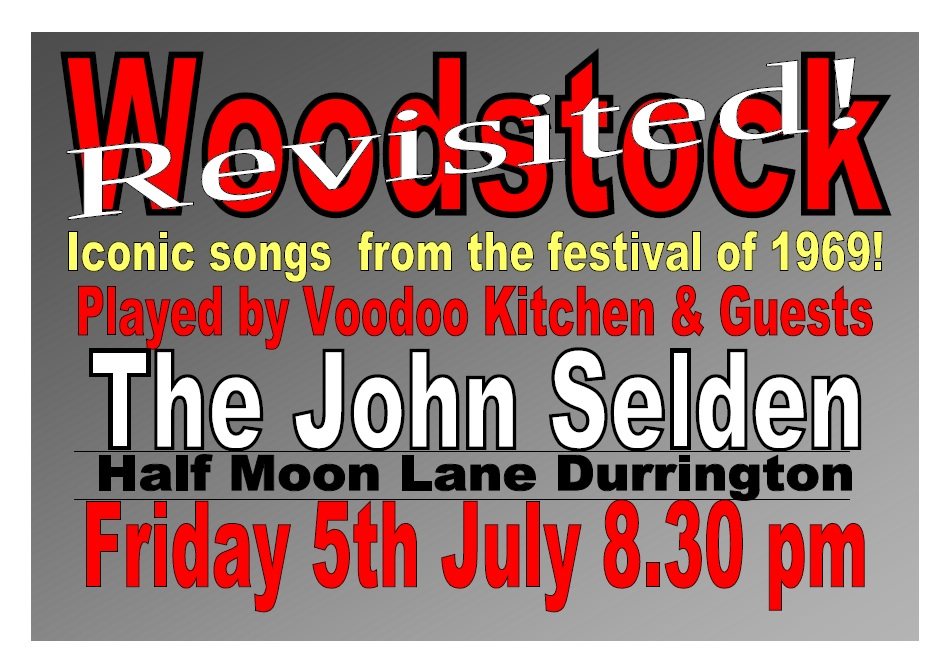 WOODSTOCK REVISITED AT THE JOHN SELDEN