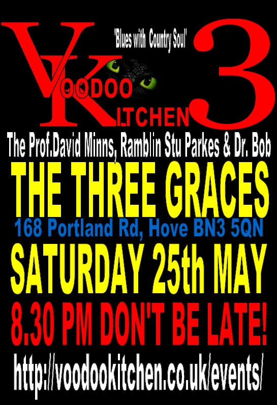 VOODOO KITCHEN 3 AT THE THREE GRACES HOVE