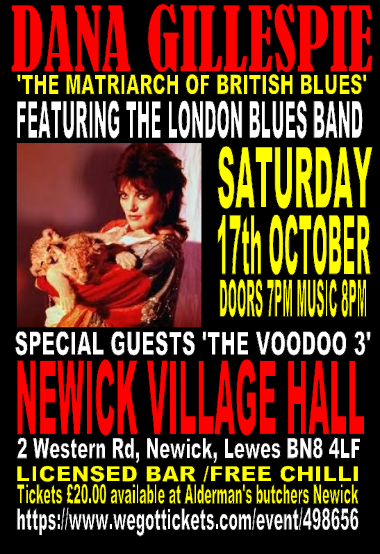 DANA GILLESPIE AND THE LONDON BLUES BAND + SUPPORT AT NEWICK VH