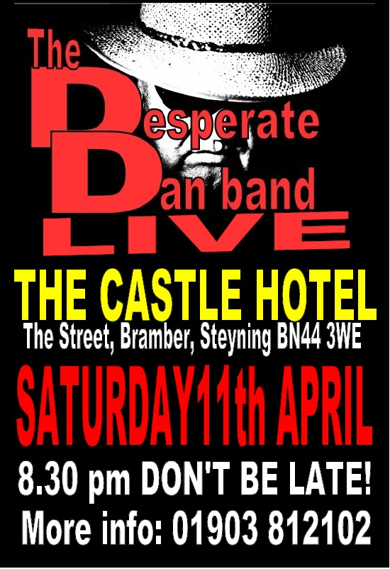 THE DESPERATE DAN BAND AT THE CASTLE INN HOTEL BRAMBER