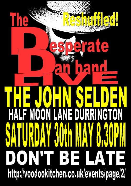 THE DESPERATE DAN BAND (THE PACK RESHUFFLED) AT THE JOHN SELDEN
