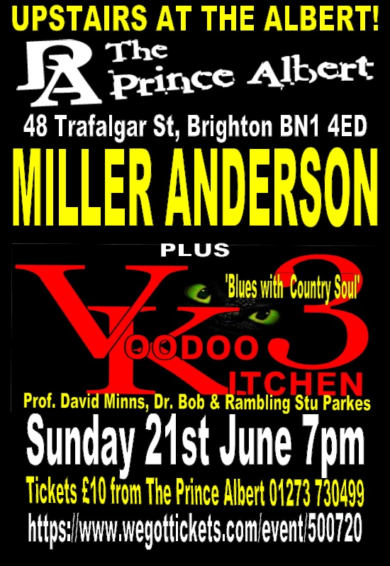 MILLER ANDERSON +,THE VOODOO3 'UPSTAIRS AT THE ALBERT'