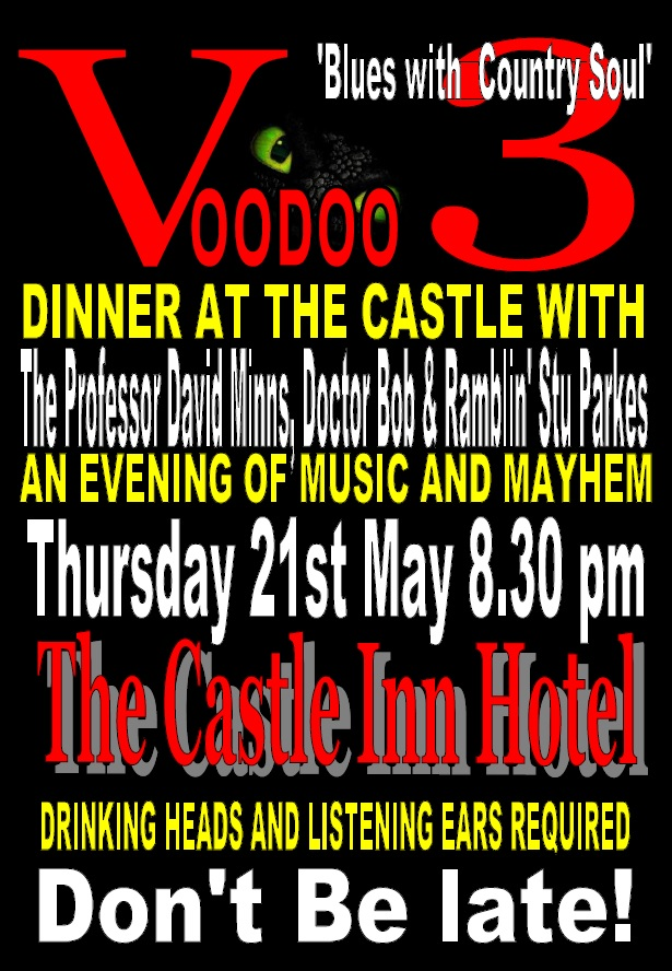 DINNER WITH THE VOODOO 3 AT THE CASTLE HOTEL BRAMBER